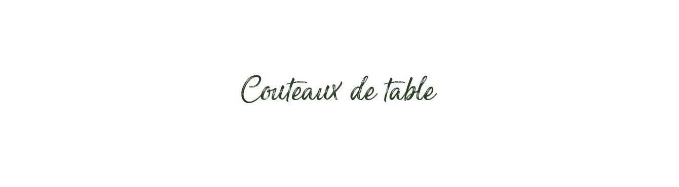 Couteaux de table